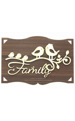 PLACA DECORADA 27X18 FAMILY PASSARINHO A LASER 3MM