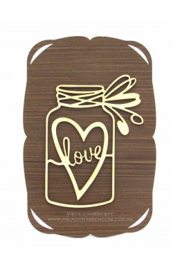 PLACA DECORADA 27X18 3MM A LASR POTE LOVE MDF
